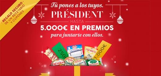 consigue premios con Président