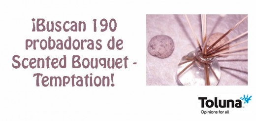 Buscan probadoras de Scented Bouquet
