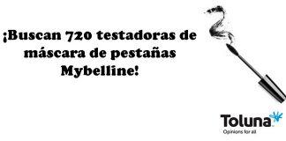 Buscan testadoras de máscara de pestañas Mybelline