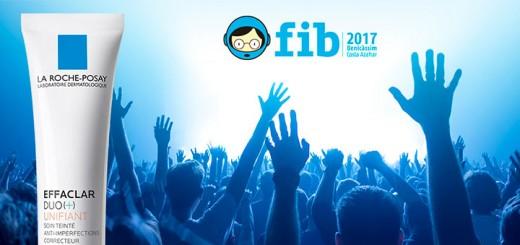 Gana un pase VIP para FIB 2017 con La Roche-Posay