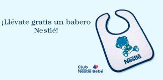 Llévate gratis un babero Nestlé