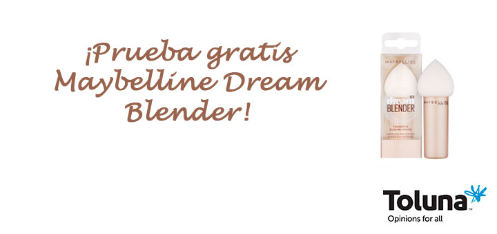 Buscan testadoras de Maybelline Dream Blender