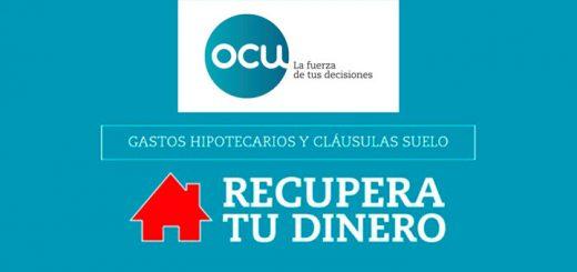 OCU recupera tu dinero clausulas suelo hipotecas