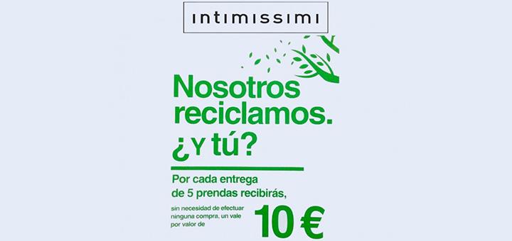10 euros de regalo al reciclar ropa con Intimissimi